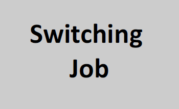 Switching Job